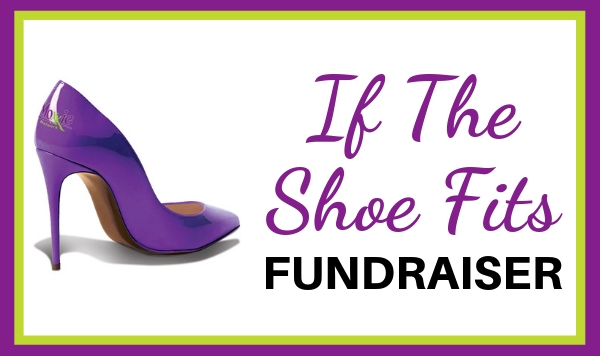 If The Shoe Fits FUNDRAISER